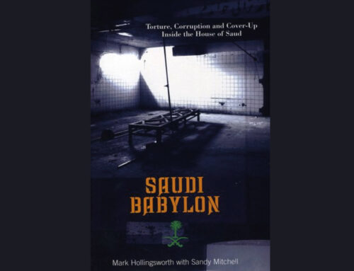 SAUDI BABYLON – Torture, Corruption and Cover-Up Inside the House of Saud