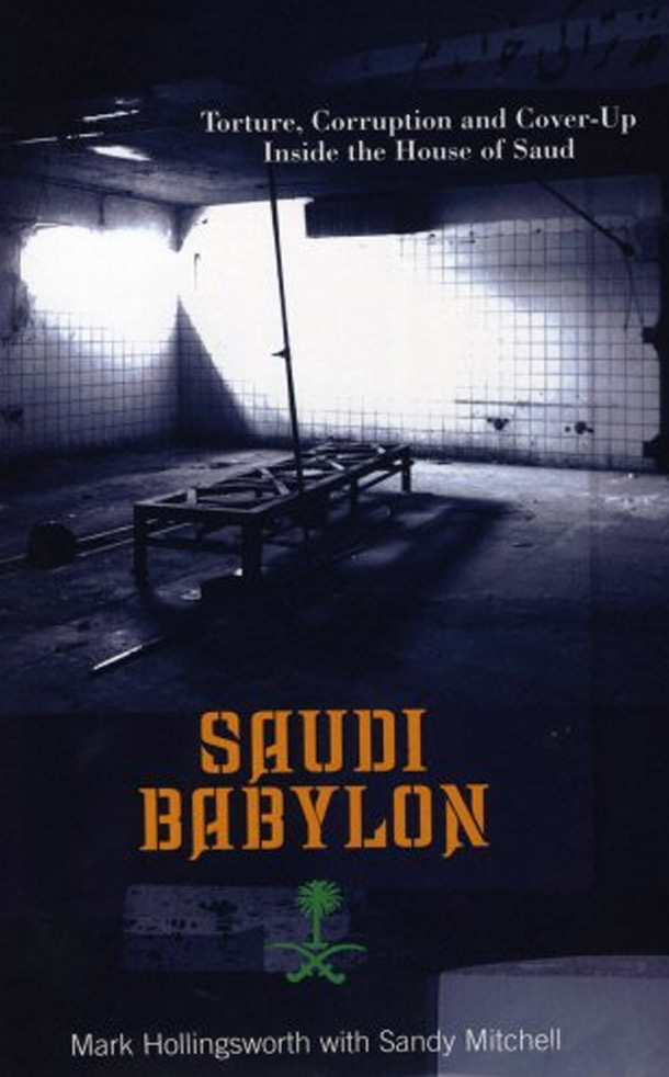 Saudi Babylon - Mark Hollingsworth